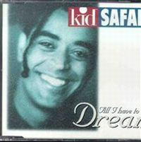 Cover Kid Safari - All I Have To Do Is Dream