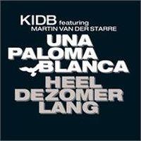 Cover KIDB feat. Martin van der Starre - Una Paloma Blanca heel de zomer lang