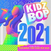 Cover Kidz Bop Kids - Kidz Bop 2021