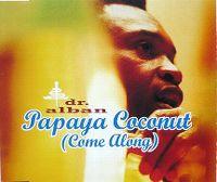 Cover Kikki & The Doctor - Papaya Coconut (Come Along)