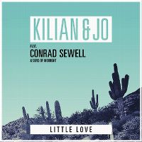 Cover Kilian & Jo feat. Conrad Sewell & Sons Of Midnight - Little Love