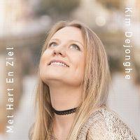 Cover Kim Dejonghe - Met hart en ziel