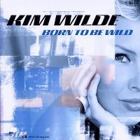 Cover Kim Wilde - Born To Be Wild