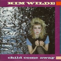 Cover Kim Wilde - Child Come Away
