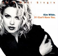 Cover Kim Wilde - If I Can't Have You