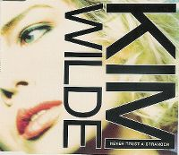 Cover Kim Wilde - Never Trust A Stranger