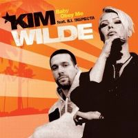 Cover Kim Wilde feat. Ill Inspecta - Baby Obey Me