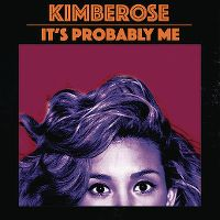 Cover Kimberose - It's Probably Me