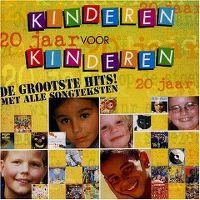 Cover Kinderen Voor Kinderen - 20 Jaar - de grootste hits!
