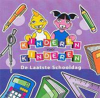 Cover Kinderen Voor Kinderen - De laatste schooldag
