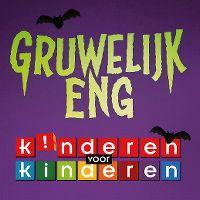 Cover Kinderen Voor Kinderen - Gruwelijk eng