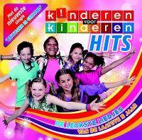 Cover Kinderen Voor Kinderen - Hits - De leukste liedjes van de laatste 5 jaar