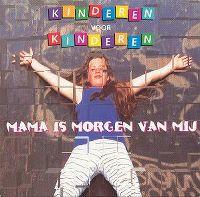 Cover Kinderen Voor Kinderen - Mama is morgen van mij