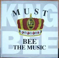 Cover King Bee - Must Bee The Music