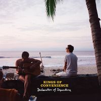 Cover Kings Of Convenience - Declaration Of Dependence