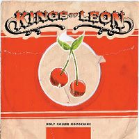Cover Kings Of Leon - Holy Roller Novocaine