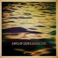 Cover Kings Of Leon - Radioactive