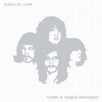 Cover Kings Of Leon - Youth & Young Manhood