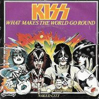Cover KISS - What Makes The World Go 'Round
