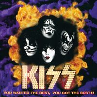Cover KISS - You Wanted The Best, You Got The Best