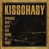 Cover Kisschasy - Opinions Won't Keep You Warm At Night
