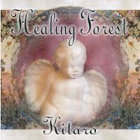 Cover Kitaro - Welcome To Healing Forest