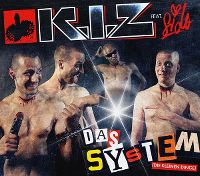 Cover K.I.Z. feat. Sido - Das System (Die kleinen Dinge)
