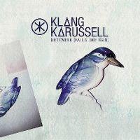 Cover Klangkarussell - Netzwerk (Falls Like Rain)