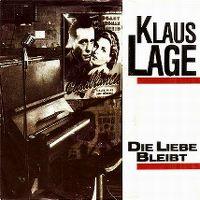 Cover Klaus Lage - Die Liebe bleibt