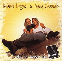 Cover Klaus Lage & Irene Grandi - Weil du anders bist