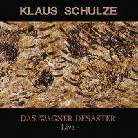 Cover Klaus Schulze - Das Wagner Desaster