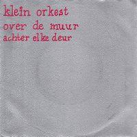 Cover Klein Orkest - Over de muur