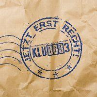 Cover KLUBBB3 - Jetzt erst recht!