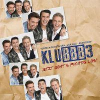 Cover KLUBBB3 - Jetzt geht's richtig los!
