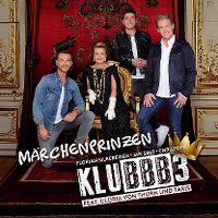 Cover KLUBBB3 feat. Gloria von Thurn und Taxis - Märchenprinzen