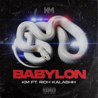 Cover KM feat. Rich Kalashh - Babylon