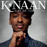Cover K'Naan - Hurt Me Tomorrow