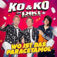 Cover Ko & Ko und Ikke Hüftgold - Wo ist das Paracetamol