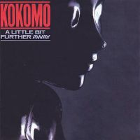 Cover Kokomo - A Little Bit Further Away