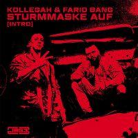 Cover Kollegah & Farid Bang - Sturmmaske auf (Intro)