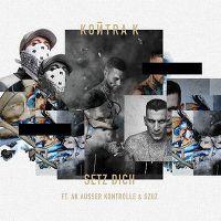 Cover Kontra K feat. AK Ausser Kontrolle & Gzuz - Setz dich