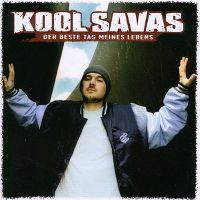 Cover Kool Savas - Der beste Tag meines Lebens