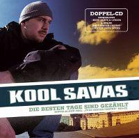 Cover Kool Savas - Die besten Tage sind gezählt
