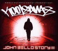Cover Kool Savas - John Bello Story III