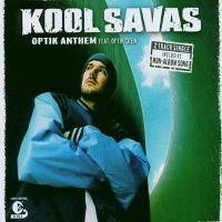 Cover Kool Savas feat. Optik Crew - Optik Anthem