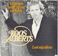 Cover Koos Alberts - Gisteren heeft zij mij verlaten