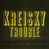 Cover Kreisky - Trouble