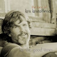 Cover Kris Kristofferson - The Best Of Kris Kristofferson - For The Good Times
