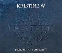 Cover Kristine W - Feel What You Want