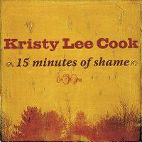 Cover Kristy Lee Cook - 15 Minutes Of Shame